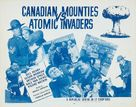 Canadian Mounties vs. Atomic Invaders - Movie Poster (xs thumbnail)