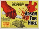 Arson for Hire - British Movie Poster (xs thumbnail)