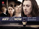 Any Day Now - British Movie Poster (xs thumbnail)