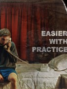Easier with Practice - Movie Poster (xs thumbnail)