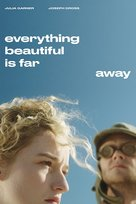 Everything Beautiful Is Far Away - Movie Cover (xs thumbnail)