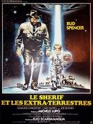 Uno sceriffo extraterrestre - poco extra e molto terrestre - French Movie Poster (xs thumbnail)