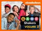 """""""Game Shakers"""" - Movie Cover (xs thumbnail)"""