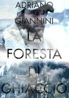 La foresta di ghiaccio - Italian Movie Poster (xs thumbnail)