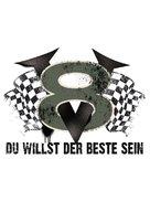 V8 - Du willst der Beste sein - German Logo (xs thumbnail)