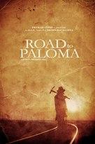 Road to Paloma - Movie Poster (xs thumbnail)