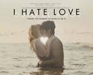 I Hate Love - Mexican Movie Poster (xs thumbnail)