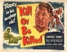 Kill or Be Killed - Movie Poster (xs thumbnail)
