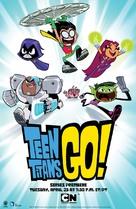 """""""Teen Titans Go!"""" - Movie Poster (xs thumbnail)"""