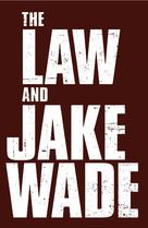 The Law and Jake Wade - Logo (xs thumbnail)