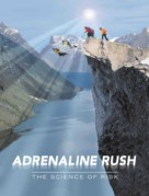 Adrenaline Rush: The Science of Risk - Movie Poster (xs thumbnail)