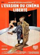 Ucieczka z kina 'Wolnosc' - French Movie Poster (xs thumbnail)