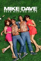 Mike and Dave Need Wedding Dates - Movie Cover (xs thumbnail)
