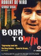 Born to Win - British DVD movie cover (xs thumbnail)