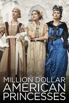 """Million Dollar American Princesses"" - British Video on demand movie cover (xs thumbnail)"