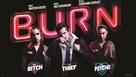 Burn - Movie Poster (xs thumbnail)