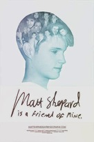 Matt Shepard Is a Friend of Mine - Movie Poster (xs thumbnail)