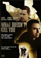What Doesn't Kill You - DVD movie cover (xs thumbnail)