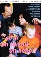 """""""L'histoire du samedi"""" Et si on faisait un bébé? - French Movie Cover (xs thumbnail)"""