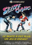 Thrashin' - French Movie Poster (xs thumbnail)