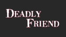 Deadly Friend - Logo (xs thumbnail)