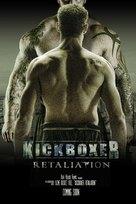 Kickboxer: Retaliation - Movie Poster (xs thumbnail)