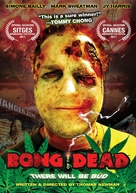 Bong of the Dead - Movie Cover (xs thumbnail)