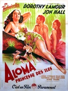 Aloma of the South Seas - French Movie Poster (xs thumbnail)