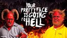 """Your Pretty Face Is Going to Hell"" - Movie Poster (xs thumbnail)"