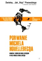 L'enlèvement de Michel Houellebecq - Polish Movie Poster (xs thumbnail)