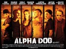 Alpha Dog - British Movie Poster (xs thumbnail)