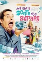 Até que a Sorte nos Separe - Brazilian Movie Poster (xs thumbnail)