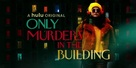 """""""Only Murders in the Building"""" - Movie Poster (xs thumbnail)"""