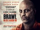Brawl in Cell Block 99 - British Movie Poster (xs thumbnail)