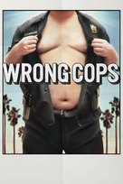 Wrong Cops - Movie Poster (xs thumbnail)