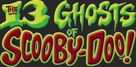 """""""The 13 Ghosts of Scooby-Doo"""" - Logo (xs thumbnail)"""