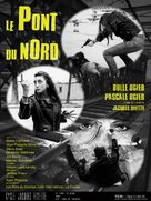 Le pont du Nord - French Movie Poster (xs thumbnail)