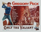 Only the Valiant - Movie Poster (xs thumbnail)