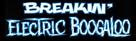 Breakin' 2: Electric Boogaloo - Logo (xs thumbnail)
