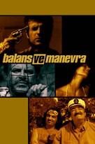 Balans ve manevra - Turkish Movie Poster (xs thumbnail)