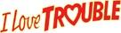 I Love Trouble - Logo (xs thumbnail)