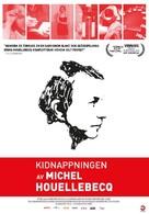 L'enlèvement de Michel Houellebecq - Swedish Movie Poster (xs thumbnail)