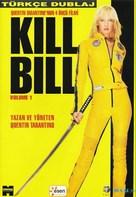Kill Bill: Vol. 1 - Turkish Movie Cover (xs thumbnail)