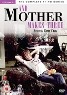 """And Mother Makes Three"" - British DVD cover (xs thumbnail)"
