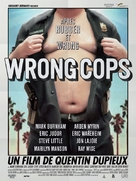 Wrong Cops - French Movie Poster (xs thumbnail)