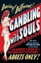 Gambling with Souls - Theatrical poster (xs thumbnail)