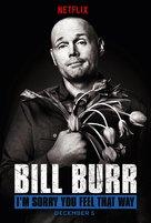 Bill Burr: I'm Sorry You Feel That Way - Movie Poster (xs thumbnail)
