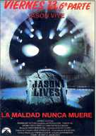 Jason Lives: Friday the 13th Part VI - Spanish Movie Poster (xs thumbnail)