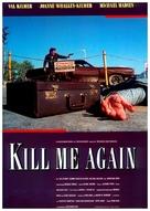 Kill Me Again - German Movie Poster (xs thumbnail)