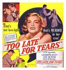 Too Late for Tears - Movie Poster (xs thumbnail)